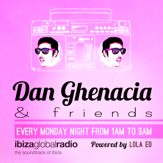 DG & Friends > Episode 16 bY Dan Ghenacia