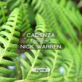 Nick Warren – Cadenza Podcast 196 (Cycle)