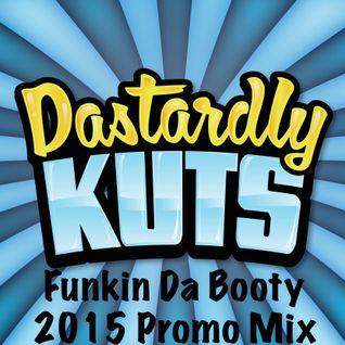 Funkin Da Booty - Promo Mix - Dastardly Kuts
