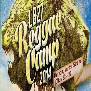 Dj Szefi - LB Reggae Camp 2014 mixtape