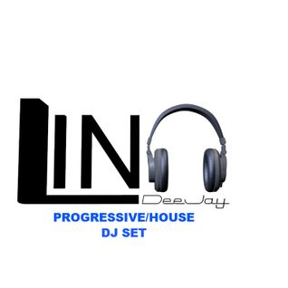 Progressive/House Selection by Lino DeeJay