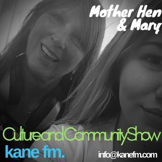 Culture and Community Show with Mother Hen and Mary October 10th