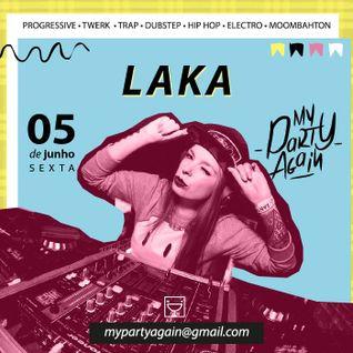 DJ LAKA MINIMIX - MY PARTY AGAIN #5 (TRAP)