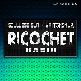 Ricochet Radio Episode 065