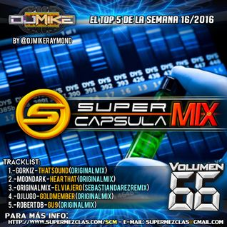 #SuperCapsulaMix - #Volumen66 - by @DjMikeRaymond