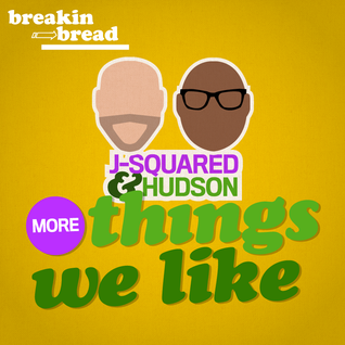THINGS WE LIKE - Sept 2014 J-Squared & Hudson