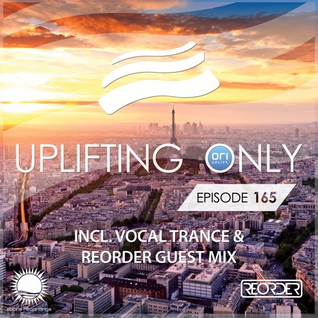 Ori Uplift - Uplifting Only 165 (April 9, 2016) (incl. ReOrder Guestmix)