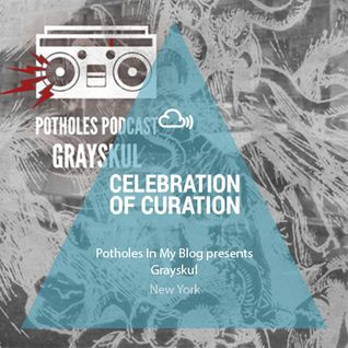 Celebration of Curation 2013 #NY: Potholes Podcast (Grayskul)