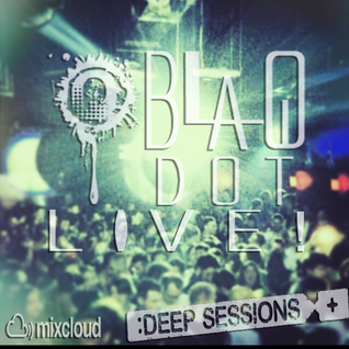 Blaq Dot - 6-13-15 Live Deep Session's Chicago