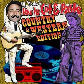 "DJ Yoda - ""Cut & Paste"" Country & Western Edition"