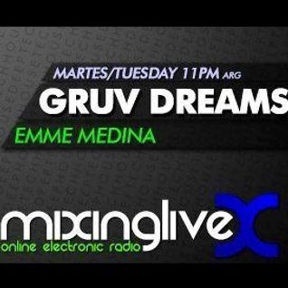 EMME MEDINA pres. 'Gruv Dreams' 06 @ MixingLive - Online Electronic Radio