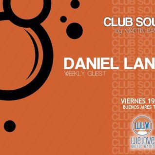 Daniel Lander @ Club Sounds Radio Show By Martin Barrera