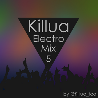 Killua Electro Mix 5