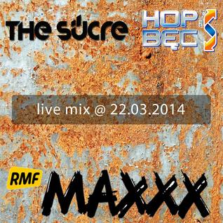 THE SUCRE - RMF MAXX @ 22.03.2014!