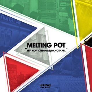 MELTING POT - Hip Hop X Reggae/Dancehall