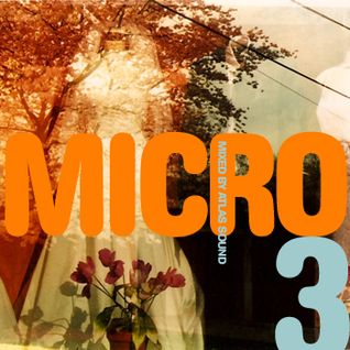 Micromix III by Atlas Sound
