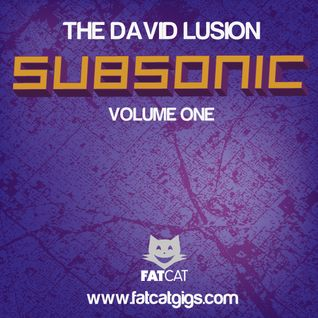 The David Lusion - Subsonic (Vol1)