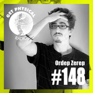 Get Physical Radio #148 mixed by Ordep Zerep