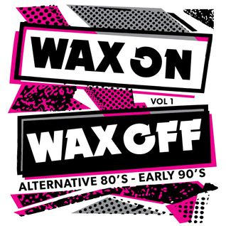 WAX ON WAX OFF Vol1
