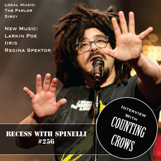 RECESS with SPINELLI #256, Counting Crows