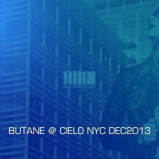 BUTANE @ CIELO NYC 2013