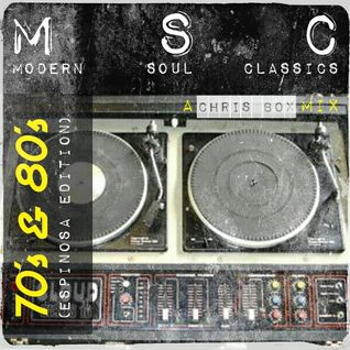 Modern Soul Classics, 70's & 80's (Espinosa Edition) (July 2015)