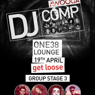 Duncan - Awooga DJ Competition - 19th April - One38 Lounge