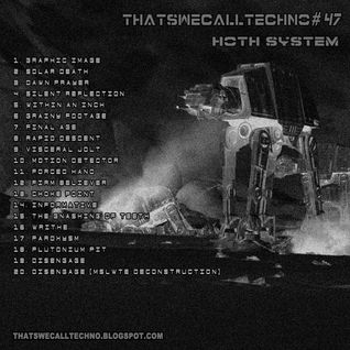 Thatswecalltechno047-Hoth System