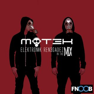 MOT3K - ELEKTRONIK REN3GADEZ IN THE MIX - FNOOB TECHNO RADIO AUG 22 2016