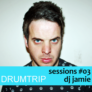 Sessions #03 - DJ Jamie