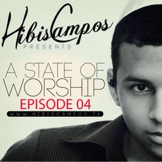 HIBIS CAMPOS @ A STATE OF WORSHIP #04
