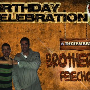B-Day Bros@BROTHERS(Felechosa)