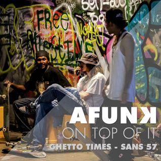 Ghetto 'TIMES' - San's Mix 57