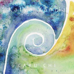 Katya Vanila - Caru Chi (2011)