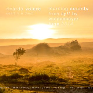 Morning Sounds by Wonnemeyer Sylt 2014