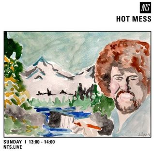 Hot Mess - 24th July 2016