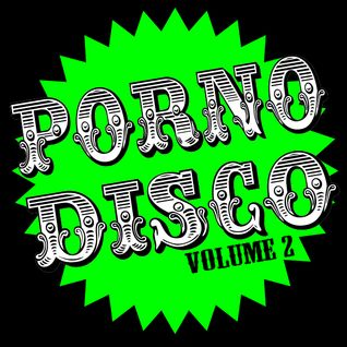 PORNODISCO volume 2