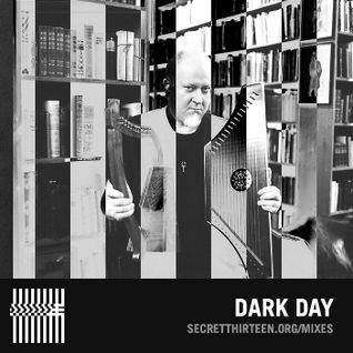 Dark Day - Secret Thirteen Mix 160
