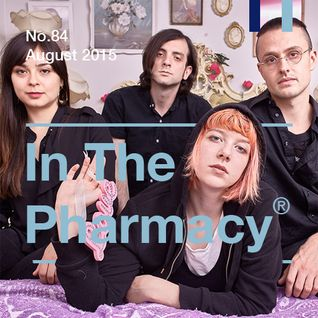 In The Pharmacy #84 - August 2015
