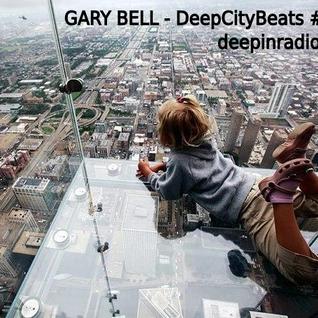 GARY BELL - DeepCityBeats #024 @ deepinradio.com