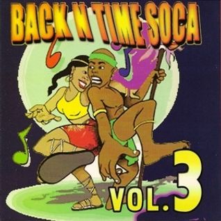 Back in Time Soca Vol 3