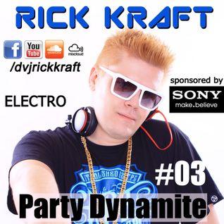 Rick Kraft Party Dynamite 03 Electro 2013-04
