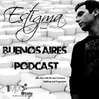 Estigma - Buenos Aires Podcast 051