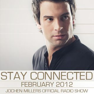 Jochen Miller - Stay Connected #13 February 2012