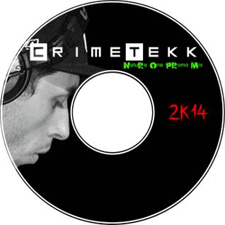 CrimeTekk - NATURE ONE Promo Mix 2k14