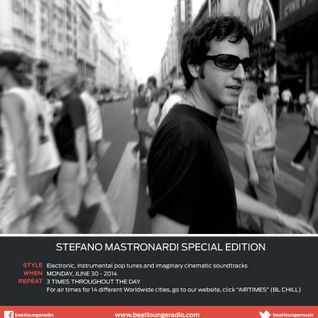 Stefano Mastronardi Special Edition for BeatLounge Radio