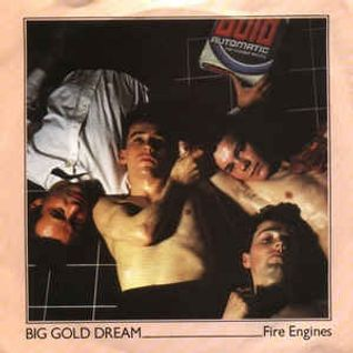 Big Gold Dream - A Selection of Punk, New Wave & New Wave 45's