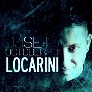 Djset: LOCARINI / October 2011
