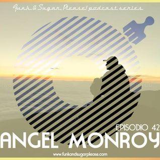 Funk & Sugar, Please! podcast 42 by Angel Monroy