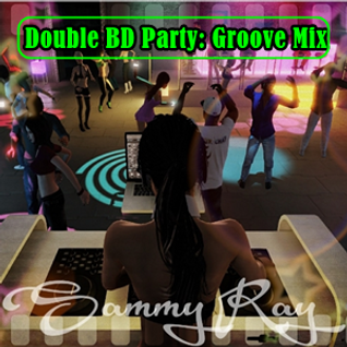 Double BD Party: Groove Mix